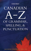 Canadian A to Z of Grammar, Spelling, and Punctuation