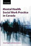 Regehr: Mental Health Social Work Practice in Canada